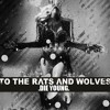 To the Rats and Wolves - Die Young (Kesha Cover)
