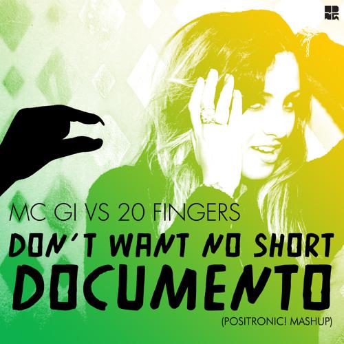 Don't Want No Short Documento (Positronic! Mashup)