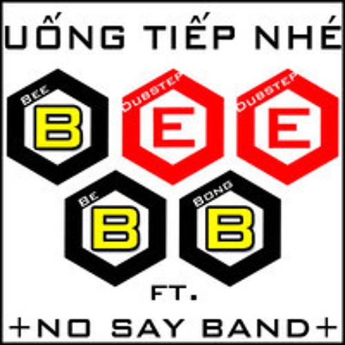 Uống Tiếp Nhé - NS Band (BeeBB Mix)