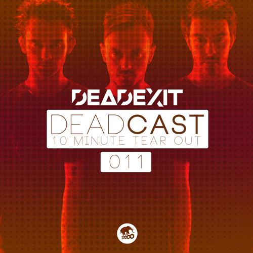 DeadExit - DeadCast011 (@DeadExitMusic)