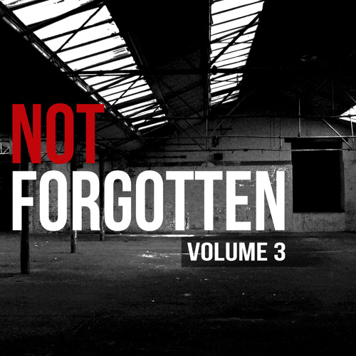 Not Forgotton - Vol.3 - Classic House Anthems Mix
