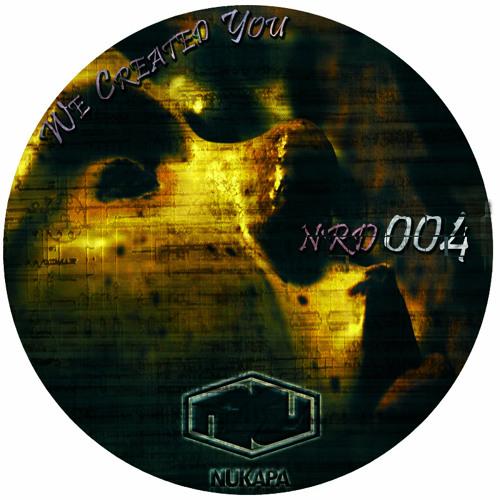 PO - We Created You ( NRD004  )