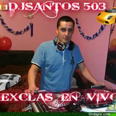 DJSANTOS 503 EL ROMPE BOSINAS MIX  PUNTA CATRACHA