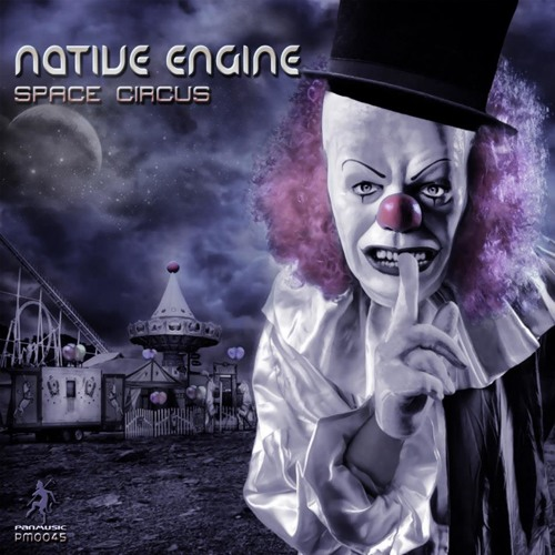 Native Engine -  Space Circus EP  ( Preview Teaser)