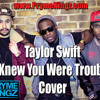 I Knew You Were Trouble (Pryme Kingz Cover)