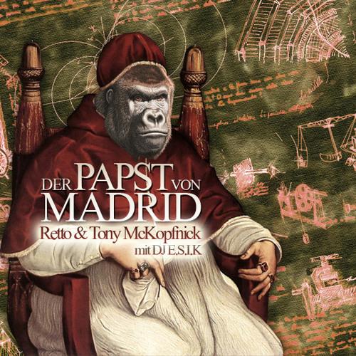 Retto und Tony McKopfnick - Der Papst von Madrid