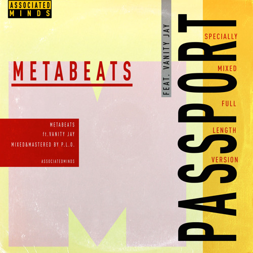 Metabeats ft. Vanity Jay - 'Passport'