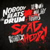 Nobody Beats The Drum - Blood On My Hands (Spag Heddy Remix)