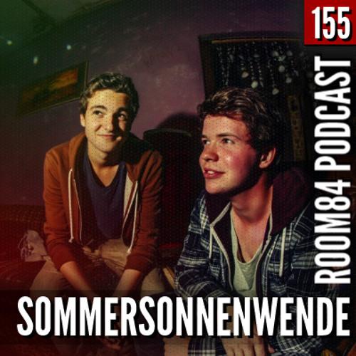 R84 PODCAST155: SOMMERSONNENWENDE