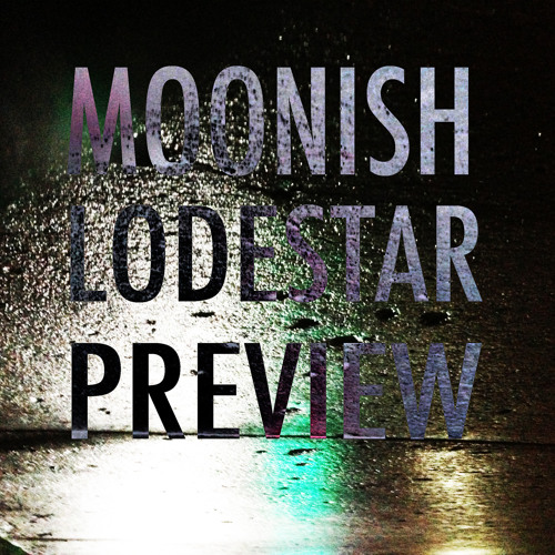 Moonish Lodestar Preview
