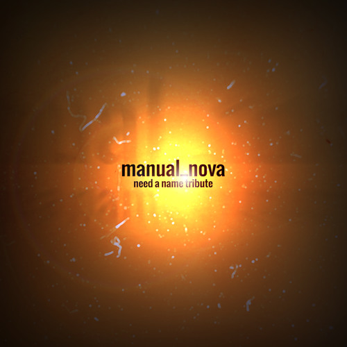 Manual - Nova (Need a Name Tribute)