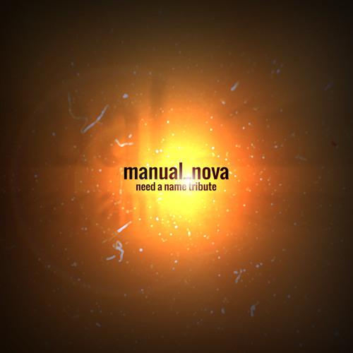 Manual - Nova (Need a Name Tribute)