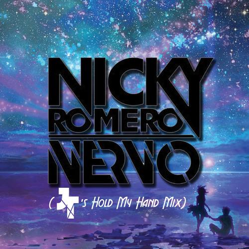 Nicky Romero & NERVO - Like Home (Tremblay's Hold My Hand Mix)