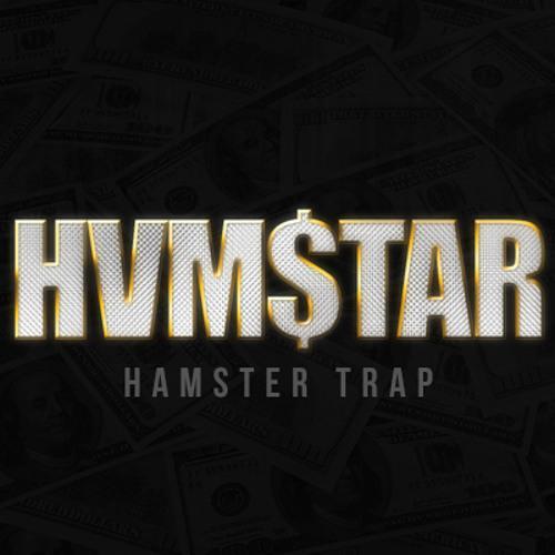 HVM$TAR - HAMSTER TRAP