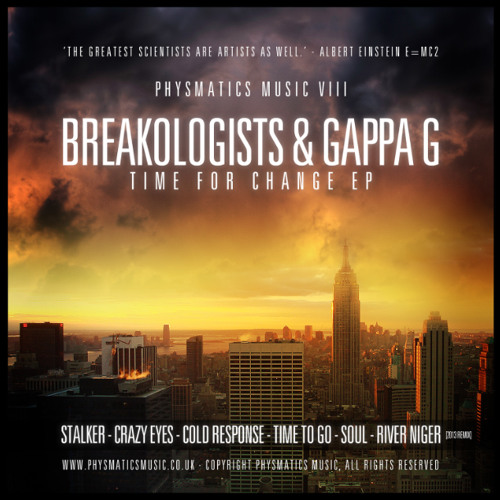 2. BREAKOLOGISTS & GAPPA G - CRAZY EYES - Time For Change E.P - OUT NOW!