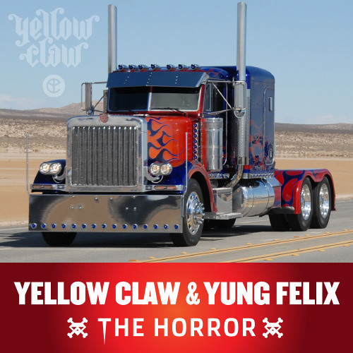 Yellow Claw & Yung Felix - The Horror *FREE DOWNLOAD*