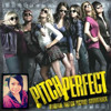 Pitch Perfect Soundtracks