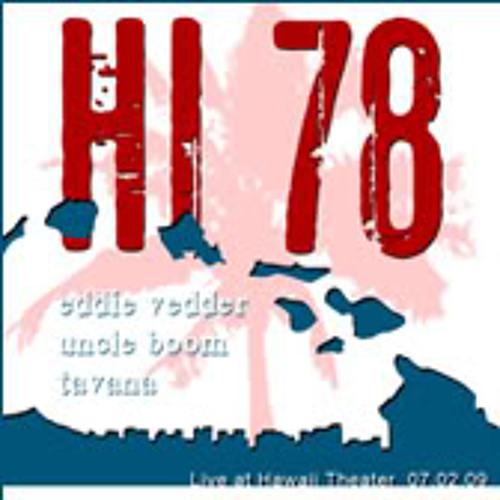 Eddie Vedder & Tavana - Hawaii 78