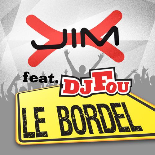 Jim-X ft. DJ Fou - Le Bordel (Basslouder Remix Edit)