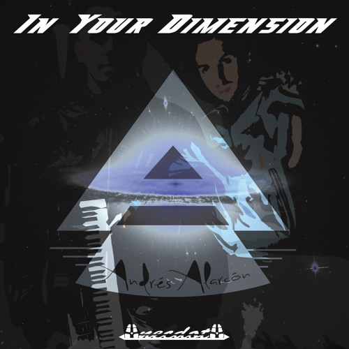 Andres Alarcon (In Your Dimension)