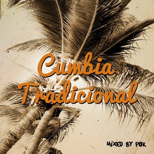 Cumbia Traditional Mix