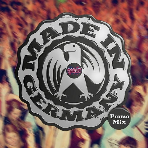 Mashup-Germany - MADE IN GERMANY LIVE (PROMO MIX)