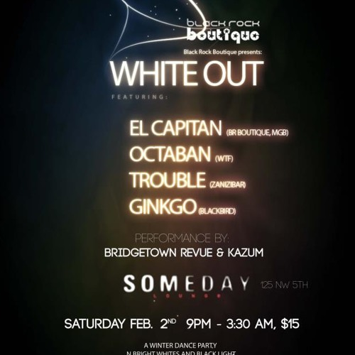Closing Set @ White Out (Someday Lounge, Portland, 2/2/13)