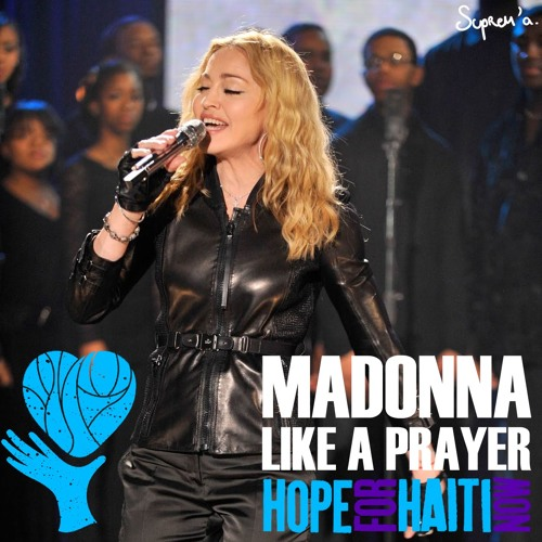 Like A Prayer (Acoustic - Hope for Haiti) - MADONNA