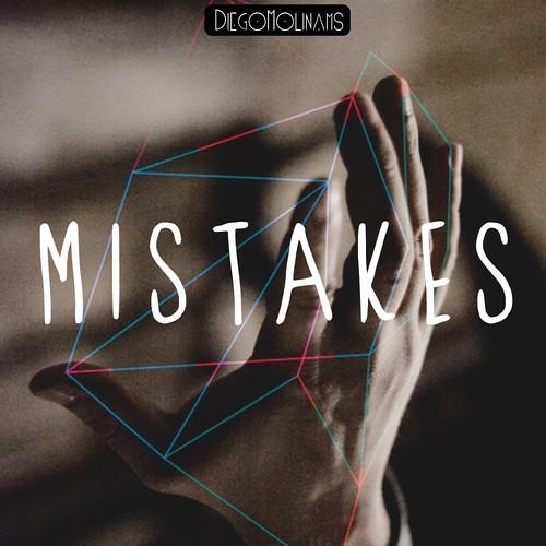DiegoMolinams - Mistakes(Distonikk Remix)