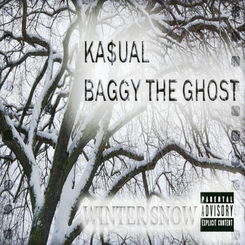 Ka$ual and Baggy The Ghost - Winter Snow