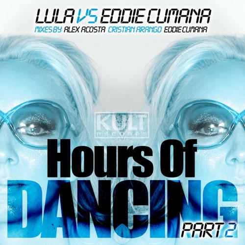 Eddie Cumana ft. Lula - Hours Of Dancing (Alex Acosta Big Room Mix) [SC Clip]