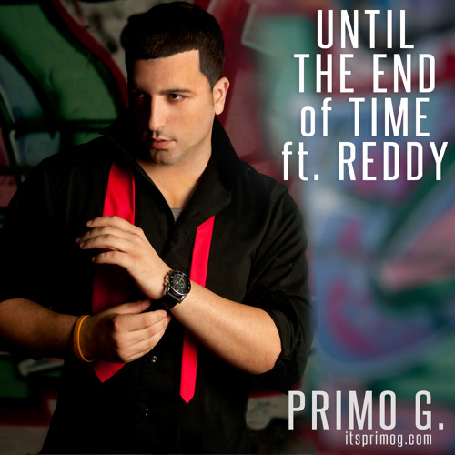 Until the End of Time ft. REDDY