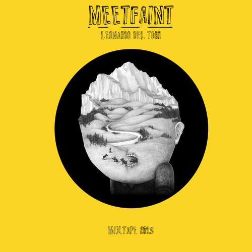 MEETFAINT MIXTAPE