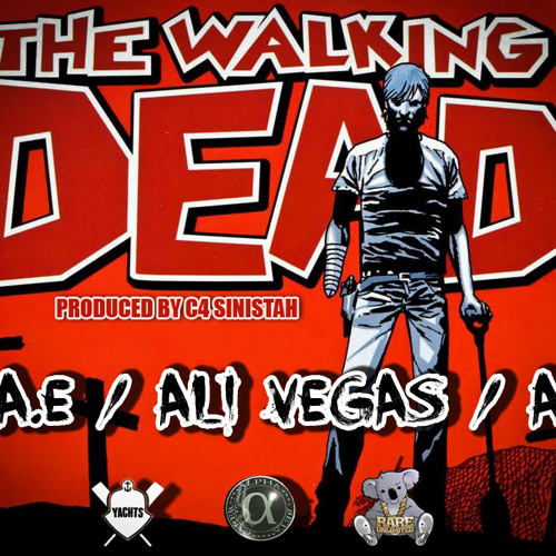 The Walking Dead - J.A.E, Ali Vegas and AC (prod. by C4 Sinistah)