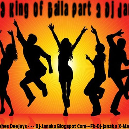 2013 King Of Baila Part 2 (Dj Janaka)