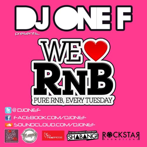 DJ OneF Presents: We Love RnB - Jan 2013 - FREE DOWNLOAD