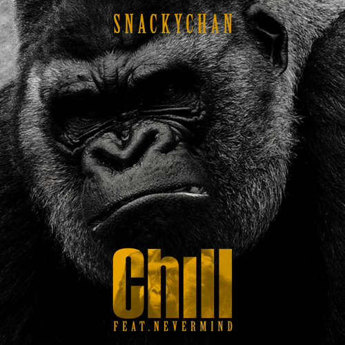 Snacky Chan 'Chill' feat. Nevermind