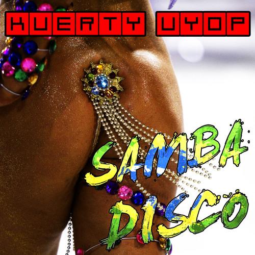 Kuerty Uyop - Samba Disco (Zumba Remix)