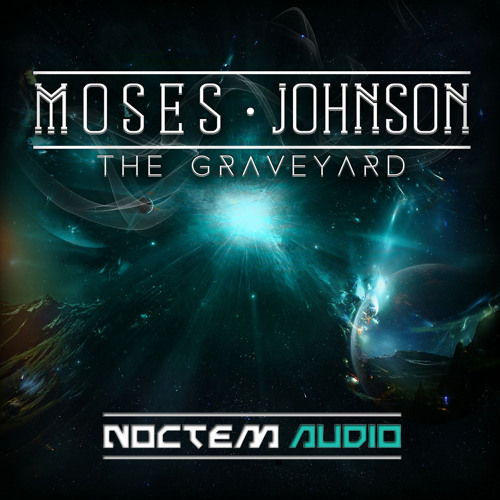 Moses Johnson - The Graveyard (Out Now!)