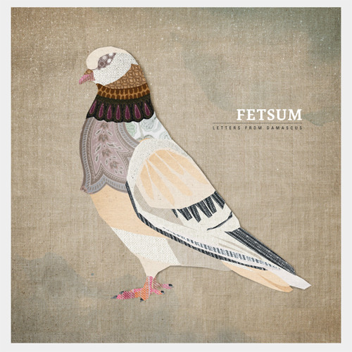 "Fetsum-""Letters From Damascus"" ( Alex Barck Remix )"
