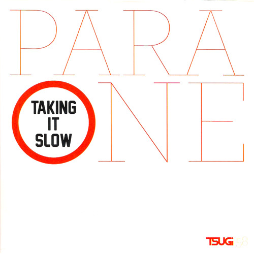 Para One - Taking it slow