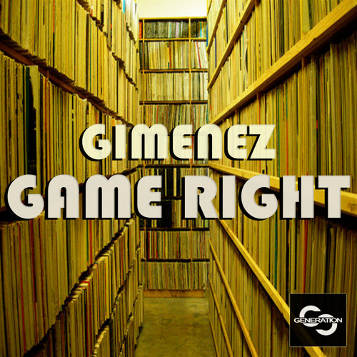 Gimenez_Game Right_OUT NOW ON GENERATION