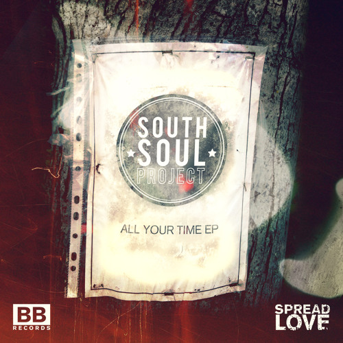 "South Soul Project - ""All Your Time"" (Black Butter Spread Love #9)"