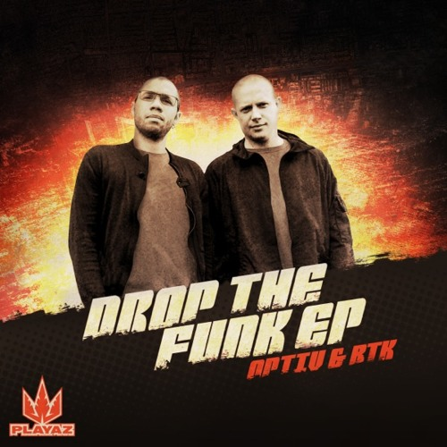 Optiv & BTK - Drop The Funk EP - Playaz Recordings