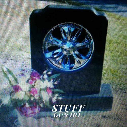 Stuff - Gun Ho EP