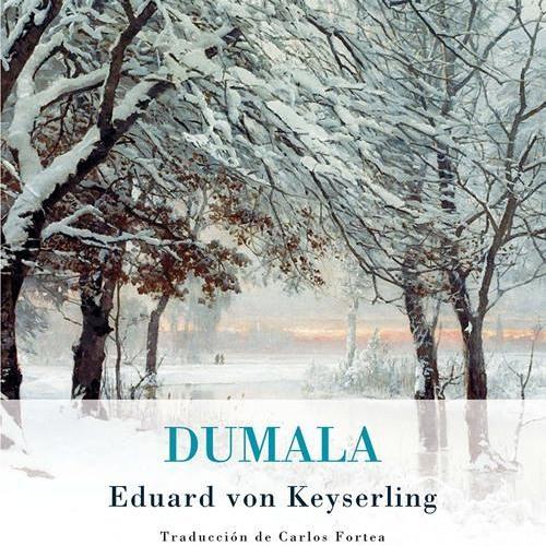 Libro: Dumala de Eduard von Keyserling