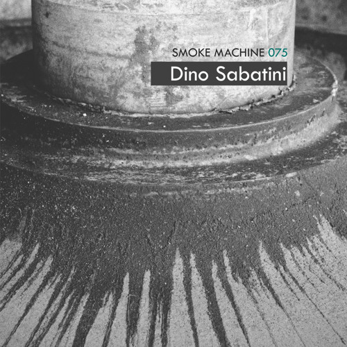 Smoke Machine Podcast 075 Dino Sabatini