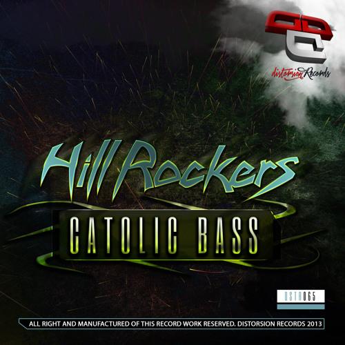 [DSTR065]The Hill Rockers - Catolic Bass