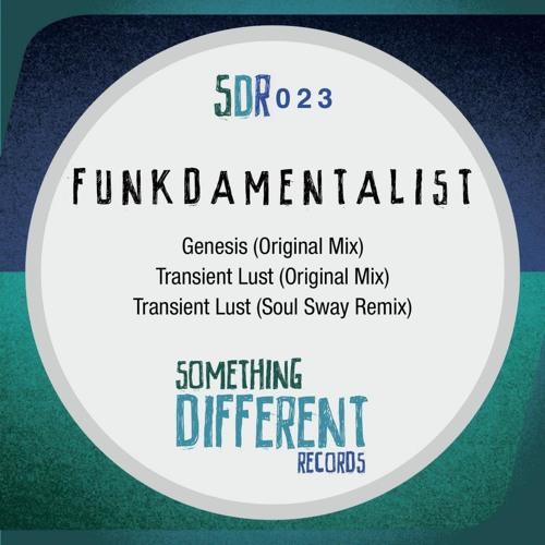 [SDR023] Funkdamentalist - Transient Lust (Soul Sway Remix) [SC Edit]