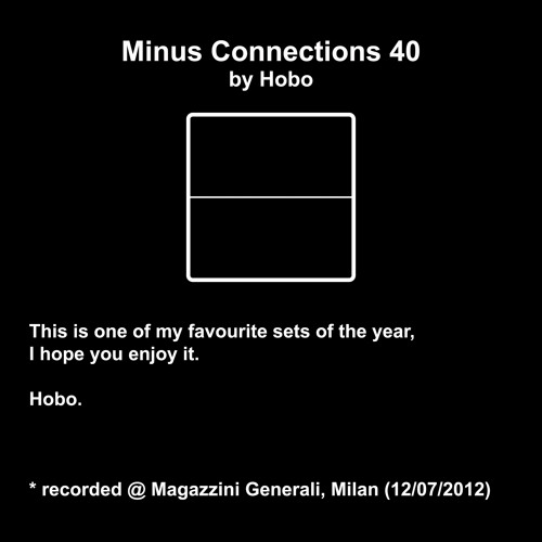 Minus Connections January 2013 - Hobo